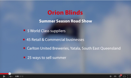 The Orion Blinds Summer Season Road Show